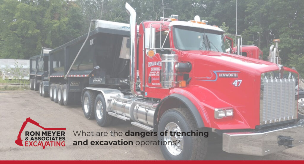 What are the dangers of trenching and excavation operations?