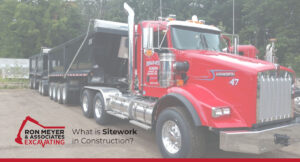 What is Sitework in Construction?