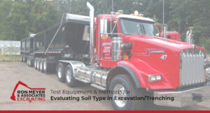 Test Equipment & Methods for Evaluating Soil Type in Excavation/Trenching