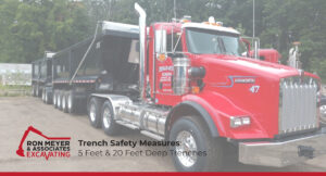 Trench Safety Measures: 5 Feet & 20 Feet Deep Trenches