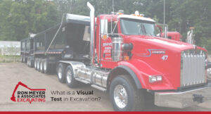 What is a Visual Test in Excavation?